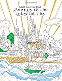 Adult Coloring Book Journey to the Celestial