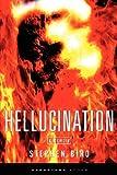 Hellucination, Stephen Biro, 061554424X