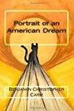 Portrait of an American Dream, Benjamin Carr, 1478231459