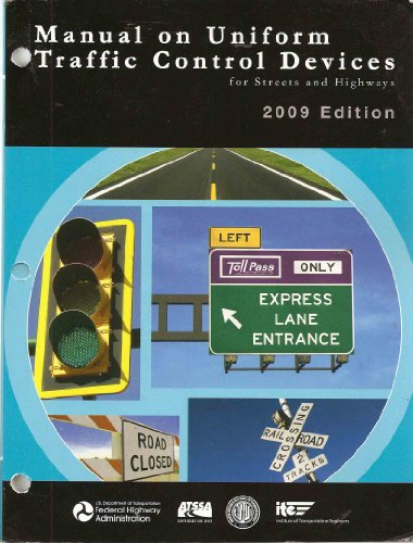 Traffic Control Devices (Manual on Uniform Traffic Control Devices for Streets and Highways (Dec. 2009 Edition))