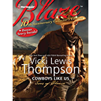 10th Anniversary Collector's Edition: Cowboys Like Us: Cowboys Like Us\Notorious (Sons of Chance Series Book 6)
