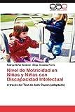 Nivel de Motricidad en niños y niñas con Discapacidad Intelectual, Rodrigo Núñez Sandoval and Diego González Flores, 3846570052