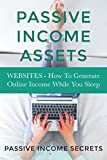 Get Out Of The Rat Race By Building Your Passive Income AssetsMaking an income while you sleep seems virtually impossible. With the average American adult working over forty hours a week to create an income, it seems like a fantasy to assume that you...