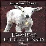 David's Little Lamb | Maureen A Rose