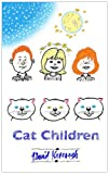 Cat Children, David Kavanagh, 0954856732