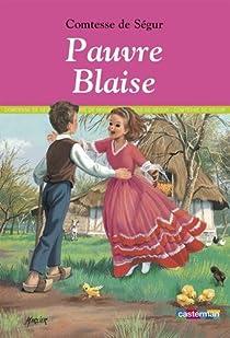Pauvre Blaise par Ségur