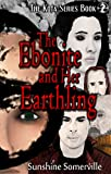 The Ebonite and Her Earthling (The Kota Series Book 2)