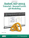 AutoCAD 2015 Tutorial - Second Level : 3D Modeling, Shih, Randy, 1585038652