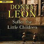 Suffer the Little Children | Donna Leon
