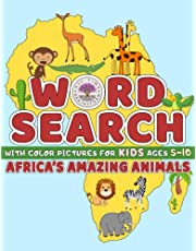 Word Search for Kids Ages 5-10: Africa's Amazing Animals with Pictures