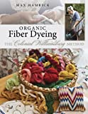 Organic Fiber Dyeing: The Colonial Williamsburg Method