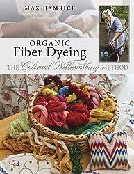 Organic Fiber Dyeing: The Colonial Williamsburg Method