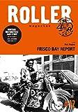 ROLLER MAGAZINE(ローラーマガジン)Vol.12 (NEKO MOOK)