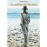 La sabbia del Messico