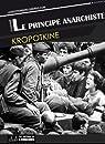 Le principe anarchiste par Kropotkine