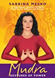 MUDRA: Gestures Of Power -- A Yoga Expert Teaches 18 Hand Positions... (DVD)