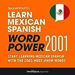 Learn Mexican Spanish - Word Power 2001: Intermediate Spanish #25    Innovative Language Learning
