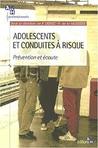 Adolescents et conduites à risque par Patrick Dessez