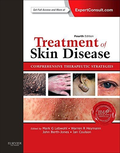 Treatment of Skin Disease: Comprehensive Therapeutic Strategies (Expert Consult - Online and Print), 4e 4th Edition by Lebwohl MD, Mark G., Heymann MD, Warren R., Berth-Jones FRCP (2013) Hardcover