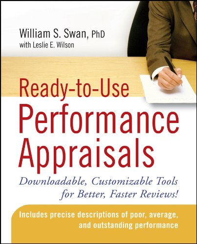 Ready-to-Use Performance Appraisals: Downloadable, Customizable Tools for Better, Faster Reviews! (Appraisal Forms)