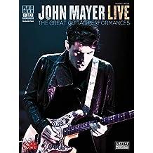 John Mayer Live: The Great Guitar Performances