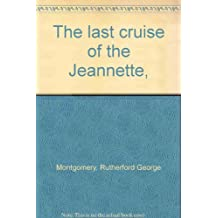 The last cruise of the Jeannette,