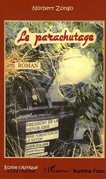 le roman parachutage de norbert zongo