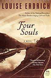 Four Souls: A Novel (P.S.) by Erdrich, Louise (2005) Paperback