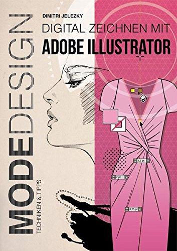 Modedesign - Digital Zeichnen mit Adobe Illustrator: Techniken & Tipps