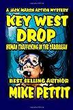 Key West Drop, Mike Pettit, 1481883216