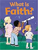 What Is Faith?, Standard Publishing, 0784713960