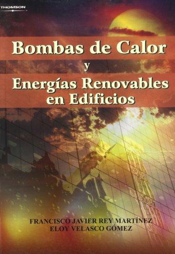 Descargar Libro Bombas De Calor Y Energías Renovables En Edificios Francisco Javier Rey Martinez