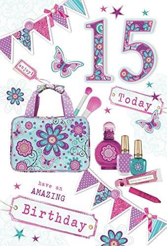 Carte D Anniversaire Fille De 15 Ans Lumineux Trousse A Maquillage Parfum Et Fanions 21 6 X 14 Cm Amazon Fr Fournitures De Bureau