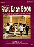 The Real Easy Book: Tunes for Beginning Improvisers Volume 1 (C Version) by Stanford Jazz Workshop (2005-06-01)