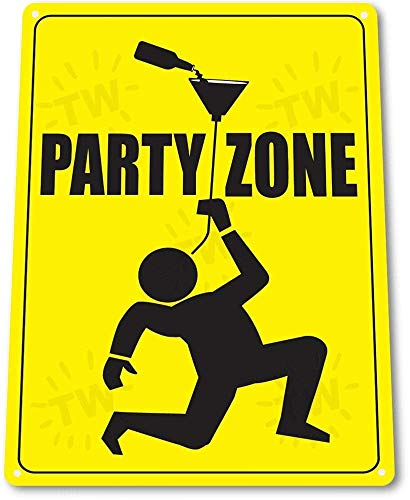 12″ x 16″ TIN Sign B371 Party Zone Caution Warning Beer Bong College Dorm Party Sign