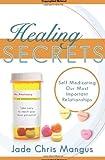 Healing Secrets, Jade Chris Mangus, 159955318X