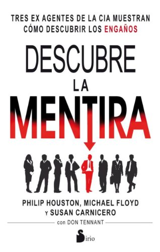 DESCUBRE LA MENTIRA (Spanish Edition) by [PHILIP, HOUSTON]