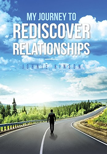 My Journey To Rediscover Relationships