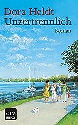 Unzertrennlich: Roman (German Edition)