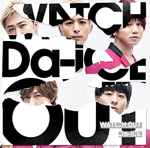 Da-iCE / WATCH OUT[通常盤]の商品画像