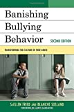 img - for Banishing Bullying Behavior: Transforming the Culture of Peer Abuse book / textbook / text book