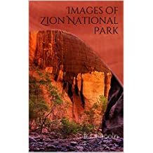 Images of Zion National Park
