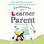 Confessions of a Learner Parent | Sam Avery