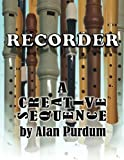Recorder: A Creative Sequence (Volume 3)