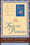 The Twelve Powers, Charles Fillmore, 0871593114