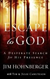 Escape to God, Jim Hohnberger, 078528897X