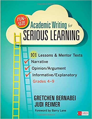 Amazoncom Funsize Academic Writing For Serious Learning   Funsize Academic Writing For Serious Learning  Lessons  Mentor  Textsnarrative Opinionargument  Informativeexplanatory Grades   Corwin