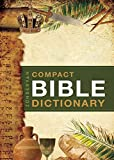 Best Bible Dictionaries - Zondervan's Compact Bible Dictionary Review
