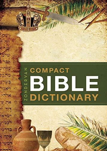 Zondervan's Compact Bible Dictionary (Bible Dictionary Kjv)