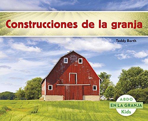 Construcciones de la granja (En La Granja) (Spanish Edition) [Teddy Borth] (Tapa Blanda)